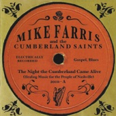 Mike Farris & The Cumberland Saints - Mother Earth