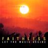 Let the Music Decide Edit - Faithless mp3