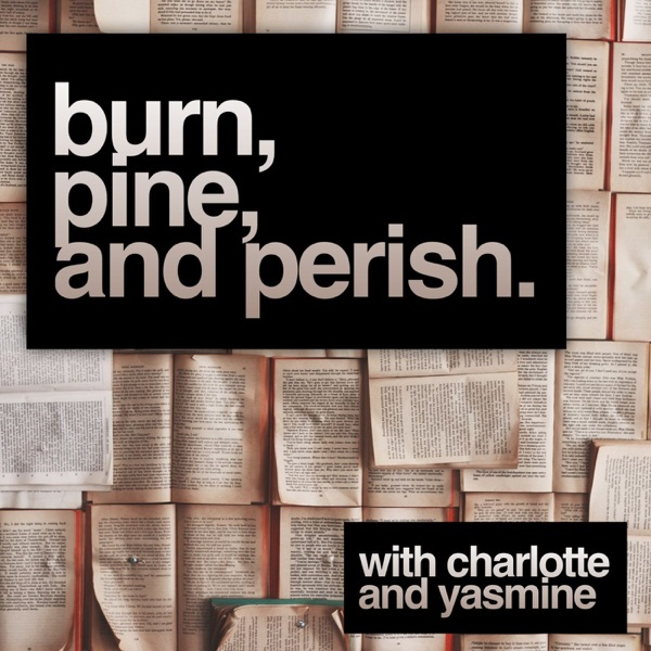 Burn, Pine, and Perish Podcast