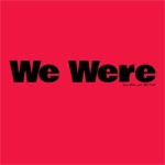 We Were (feat. Rich Keith) - Single