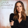 Good Enough - Jana Kramer