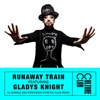 Runaway Train feat Gladys Knight DJ Marble Professor Stretch Club Remix Single