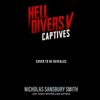 Nicholas Sansbury Smith - Hell Divers V: Captives  artwork