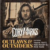 Outlaws & Outsiders (feat. Travis Tritt, Ivan Moody & Mick Mars) - Cory Marks Cover Art