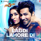 [Download] Lagdi Lahore Di (From