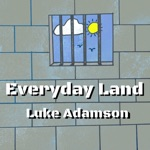 Everyday Land - Single