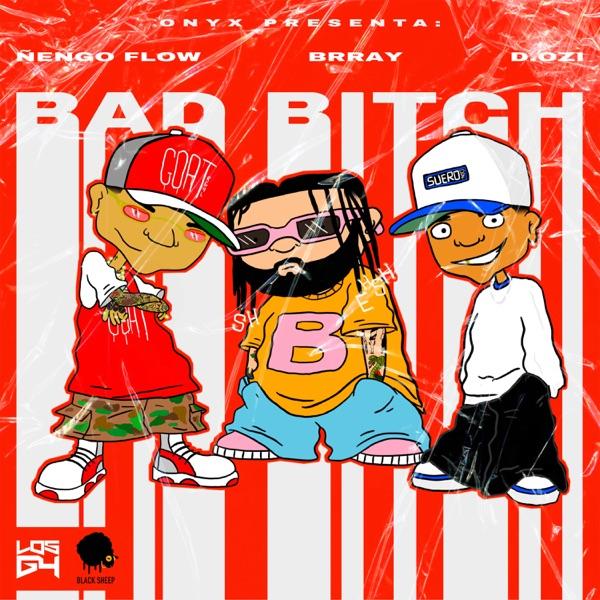 Bad Bitch (feat. D.OZi) - Single