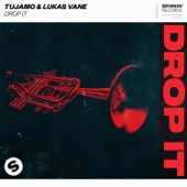 Tujamo - Drop It