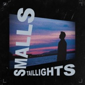 Smalls - Tail Lights
