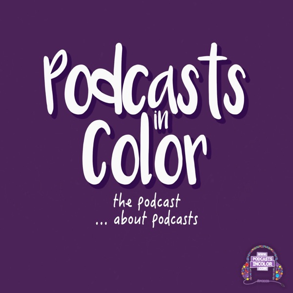 Podcasts in Color
