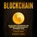 Herbert Jones - Blockchain (Spanish Edition): Una Guía Esencial Para Principiantes Para Comprender La Tecnología Blockchain, Criptomonedas, Bitcoin y el Futuro del Dinero (Unabridged)