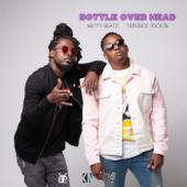 Bottle over Head - Wetty Beatz & Triniboi Joocie