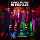 Why Don't We & Macklemore - I Don't Belong in This Club MP3