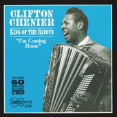 Clifton Chenier - I'm Coming Home (To See My Mother)