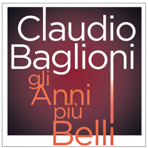 Claudio Baglioni - Gli anni più belli