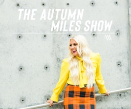 """The Autumn Miles Show: """"Here I Am, Lord  Put Me Back"""