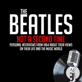 Not a Second Time - Previously Unreleased Interviews