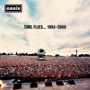 Oasis - Time Flies… (1994 - 2009)