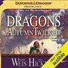 Dragons of Autumn Twilight: Dragonlance: Chronicles, Book 1 (Unabridged)