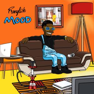 Franglish - Monsieur (Mood Edition)