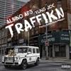 Traffikn feat Yung Joc Single