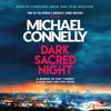 Michael Connelly - Dark Sacred Night bild