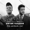 Abbas Bağırov - Vətən Yaxşıdır (feat. Xudayar Yusifzadə) [Oxu, Qardaşım, Oxu] artwork