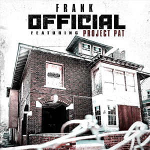 Frank -  feat. Project Pat