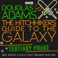 Douglas Adams - Hitchhiker's Guide To The Galaxy, The  Tertiary Phase artwork