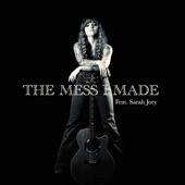 The Mess I Made (feat. Sarah Jory) - Single