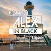 Alex In Black/Chipper - Missing You (Radio Edit)