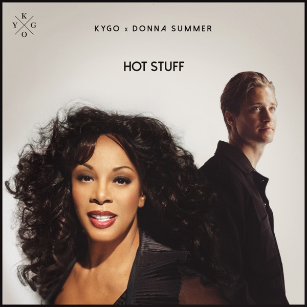 KYGO & DONNA SUMMER HOT STUFF