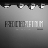 Various Artists - Predicted Platinum Deluxe - EP  artwork