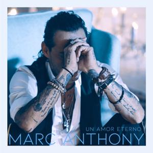 Marc Anthony - Un Amor Eterno (Versión Balada)