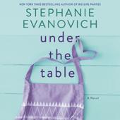 Under the Table - Stephanie Evanovich Cover Art