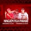Ninguém Fica Parado by Shevchenko e Elloco iTunes Track 1