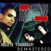 Atari Teenage Riot - Start the Riot!