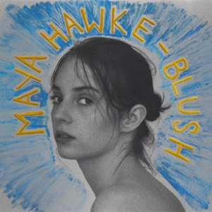Maya Hawke - Animal Enough