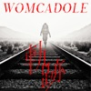 軌跡 by WOMCADOLE