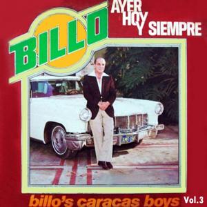 Billos Caracas Boys - Billo Ayer Hoy y Siempre, Vol. 3