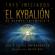 Hermes Trismegisto - El Kybalión (Las 7 Leyes Universales)
