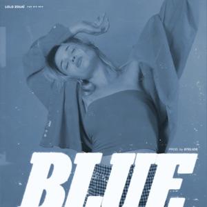 Lolo Zouaï - Blue
