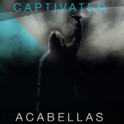 Captivated - EP - AcaBellas - AcaBellas