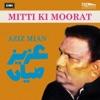 Mitti Ki Moorat