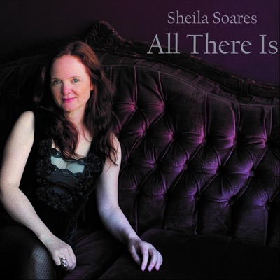 Sheila Soares – All There Is