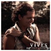 Volví a Nacer - Carlos Vives