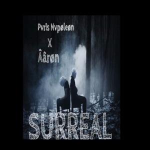 Pvris Nvpoleon - Surreal feat. Âârøn