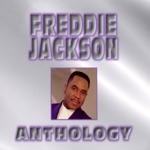 Freddie Jackson - I Could Use a Little Love (Right Now)