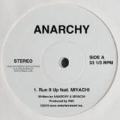 Run It Up (feat. MIYACHI)/ANARCHYジャケット画像