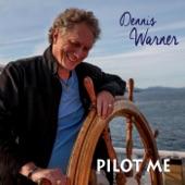 Dennis Warner - It's a Good Thing